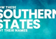 FUN-How-These-Southern-States-Got-Their-Names_