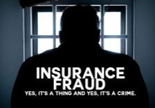 Insurance Fraud. Yes, It's a Thing and Yes, It's a Crime_